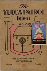 image of The Yucca Patrol Idea