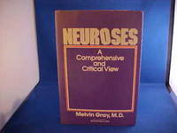 Neuroses: A Comprehensive and Critical View