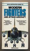 image of An Illustrated Guide to Modern Fighters and Attack Aircraft. .
