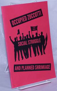 image of Occupied Zuccotti, social struggle and planned shrinkage