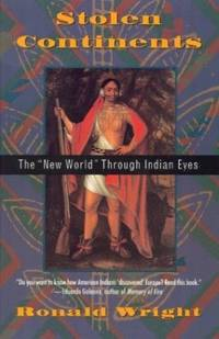 """image of Stolen Continents: The """"New World"""" through Indian Eyes"""