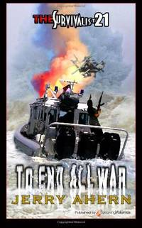 To End All War (The Survivalist) (Volume 21)