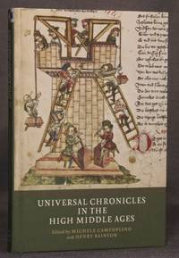 UNIVERSAL CHRONICLES IN THE HIGH MIDDLE AGES (Writing History in the Middle Ages, Volume 4)