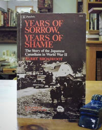 image of Years of Sorrow, Years of Shame: The Story of The Japanese Canadians In World War II