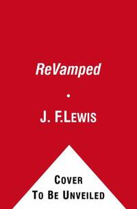ReVamped by J. F. Lewis - Paperback - 2010 - from ThriftBooks (SKU: G1439191174I5N00)