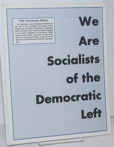 New York: Democratic Socialists of America, 1978. , 8.5x11 inch pamphlet, very good. Fifth-anniversa...