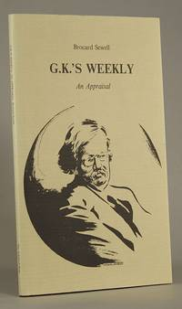 G.K.'S WEEKLY: AN APPRAISAL