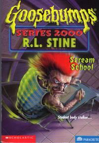 Scream School (Goosebumps Series 2000, No. 15)