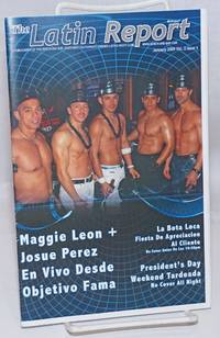 image of The Latin Report: a publication of the Bench_Bar, Northern California Premier Latino Night Club; vol. 2, #1, January 2009