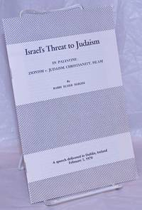 image of Israel's threat to Judaism. In Palestine: Zionism v. Judaism, Christianity, Islam