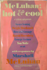 McLuhan: Hot and Cool:  A Critical Symposium
