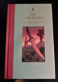 THE LOST WORLD by ARTHUR CONAN DOYLE - Hardcover - First Good Reads Series - 2004 - from Vancouver Bookseller (SKU: 1233)