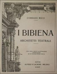 I BIBIENA ARCHITETTI TEATRALI.