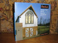 Redux: Designs That Reuse, Recycle and Reveal by  Jennifer Roberts - Paperback - 1st Edition - 2005 - from Brass DolphinBooks and Biblio.com