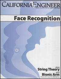 California Engineer (Face Recognition, String Theory, Bionic Arm) (Vol 83, No. 2, Spring 2005)