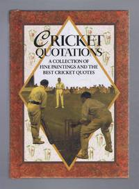 Cricket Quotations, a Collection of Fine Paintings and the Best Cricket Quotes