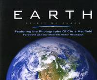 image of Earth, Spirit of Place: Featuring the Photographs of Chris Hadfield