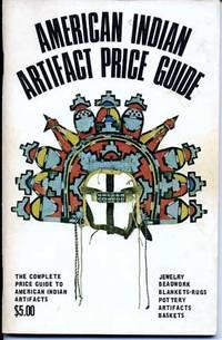 American Indian Artifact Price Guide, Vol. 2, No. 1