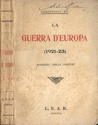 La guerra d' Europa by Comandante X - IED - 1912 - from Controcorrente Group srl BibliotecadiBabele and Biblio.com