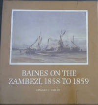 Baines on the Zambezi 1858 to 1859 (Brenthurst Series 8)