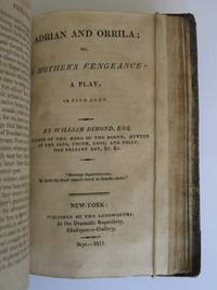 Collection of Plays:- Adelgitha, or the Fruits of a Single Error: A Tragedy. [with:] Alfonso, king of Castile: A Tragedy. [with:] Leicester, A Tragedy. [with:] Adrian and Orrila, or, a Mother's Vengeance. [with:] Chrononhotonthologos: the most Tragical Tragedy that was ever Tragedized by any Company of Tragedians.