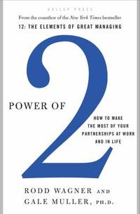 Power Of 2 : How to Make the Most of Your Partnerships at Work and in Life