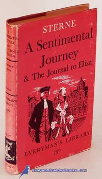 A Sentimental Journey and The Journal to Eliza (Everyman's Library #796)