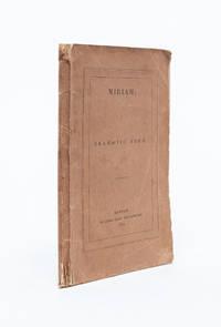 Miriam: A Dramatic Poem