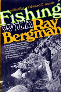 Fishing With Ray Bergman
