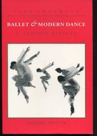 Ballet & Modern Dance. A Concise History.
