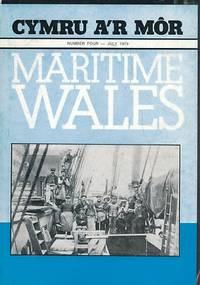Cymru a'r Môr. Maritime Wales. No 4 July 1979