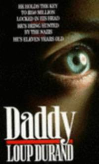 Daddy by LOUP DURAND - Paperback - 1990 - from ThriftBooks (SKU: G0099606100I4N00)