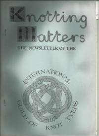 KNOTTING MATTERS: Issue No.7, Spring, April 1984