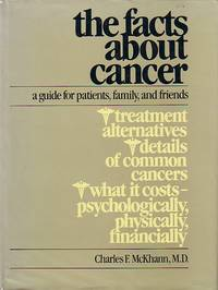 image of Facts About Cancer A Guide for Patients, Family, and Friends
