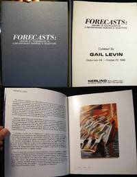 Forecasts: Visions of Technology in Contemporary Painting & Sculpture Curated By Gail Levin September 24 - October 25, 1988