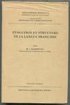 Evolution Et Structure De La Langue Francaise