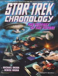 STAR TREK CHRONOLOGY : The History of the Future by  Denise  Michael and Okuda - Paperback - First Trade Paperback Printing - 1993 - from Diversity Books and Biblio.com
