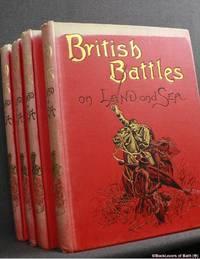 image of British Battles on Land and Sea: Section I Vols I-IX; Section II Vols I-IX