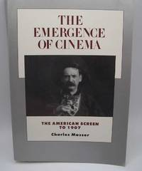 image of The Emergence of Cinema: The American Screen to 1907 (History of the American Cinema Volume 1)