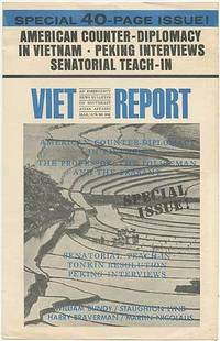 image of Poster: Viet-Report. An Emergency News Bulletin on Southeast Asian Affairs. Mar./Apr. '66. Special 40-Page Issue! American Counter-Diplomancy in Vietnam. Peking Interviews. Senatorial Teach-In