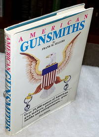 image of American Gunsmiths:  A Source Book