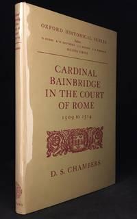 Cardinal Bainbridge in the Court of Rome; 1509 to 1514