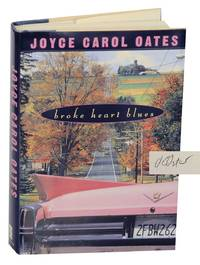 Broke Heart Blues (Signed First Edition)