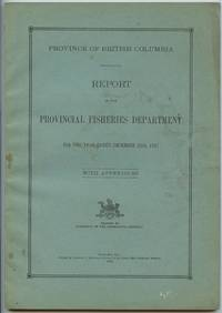 image of Province of British Columbia Report of the Commissioner of Fisheries For the Year Ending December 31st, 1937 With Appendices