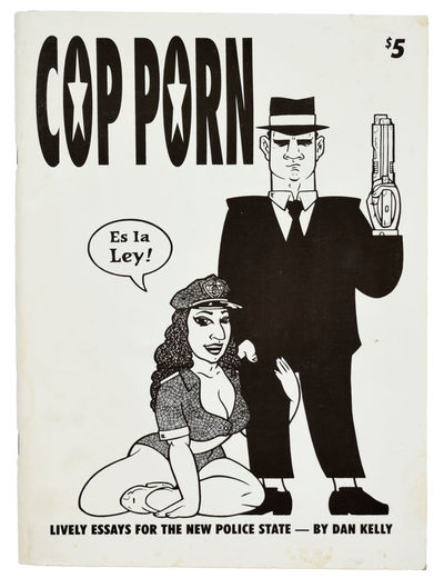 Cop Porn: Lively Essays for the New...
