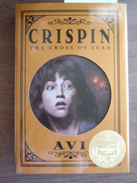 Crispin: The Cross of Lead (2003 John Newbery Medal Winner)