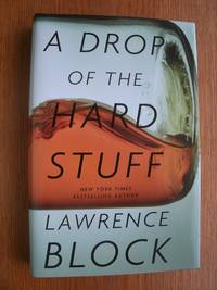 A Drop of the Hard Stuff