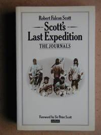 Scott's Last Expedition: The Journals.