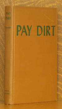 PAY DIRT FARMING AND GARDENING WITH COMPOSTS
