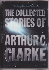 The Collected Stories of Arthur C. Clarke by Arthur C. Clarke - Hardcover - 2nd printing - 2001 - from Shop-books.ca (SKU: 202000018)